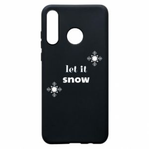 Phone case for Huawei P30 Lite Let it snow