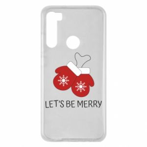 Xiaomi Redmi Note 8 Case Let's be merry