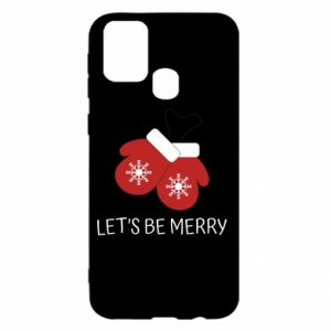 Samsung M31 Case Let's be merry