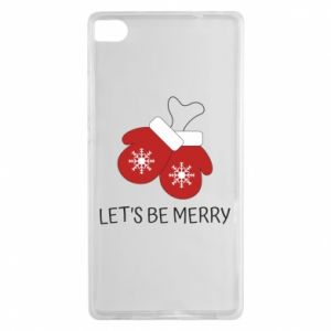 Huawei P8 Case Let's be merry