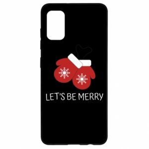 Samsung A41 Case Let's be merry