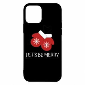 Etui na iPhone 12/12 Pro Let's be merry