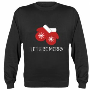 Sweatshirt Let's be merry