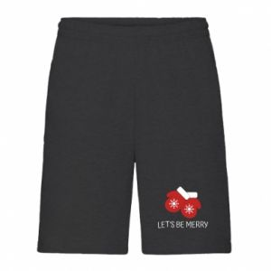 Men's shorts Let's be merry