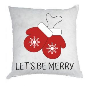 Pillow Let's be merry