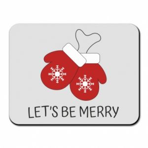 Mouse pad Let's be merry