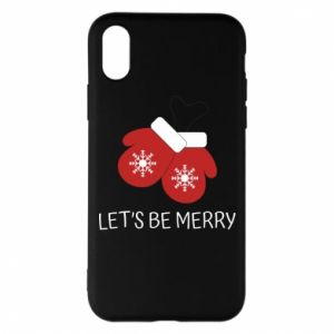 Phone case for iPhone X/Xs Let's be merry