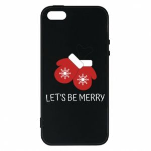 Phone case for iPhone 5/5S/SE Let's be merry