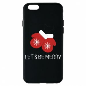 Phone case for iPhone 6/6S Let's be merry