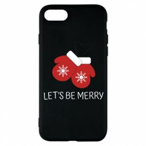 Phone case for iPhone 8 Let's be merry