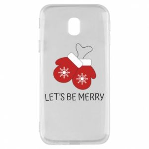 Phone case for Samsung J3 2017 Let's be merry