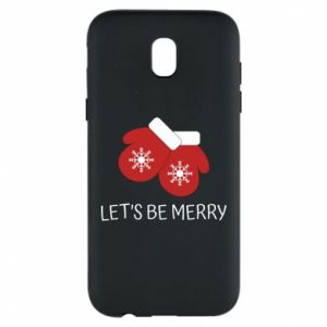 Phone case for Samsung J5 2017 Let's be merry