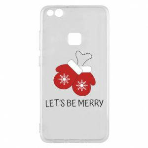 Phone case for Huawei P10 Lite Let's be merry