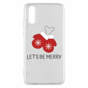 Phone case for Huawei P20 Let's be merry