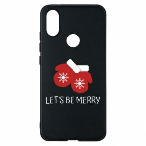 Phone case for Xiaomi Mi A2 Let's be merry