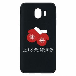 Phone case for Samsung J4 Let's be merry