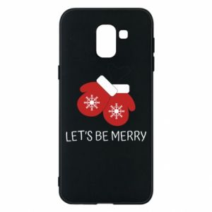 Samsung J6 Case Let's be merry