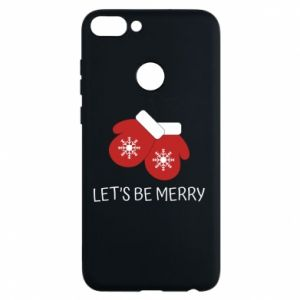 Phone case for Huawei P Smart Let's be merry