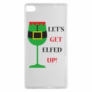 Huawei P8 Case Let's get elfed up!