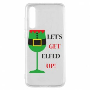Huawei P20 Pro Case Let's get elfed up!