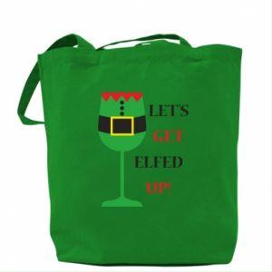 Bag Let's get elfed up!
