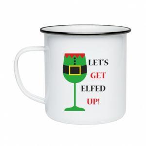Enameled mug Let's get elfed up!