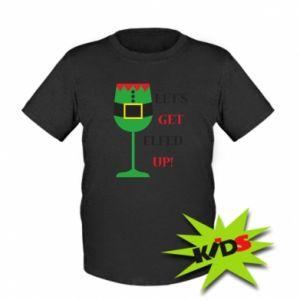 Kids T-shirt Let's get elfed up!