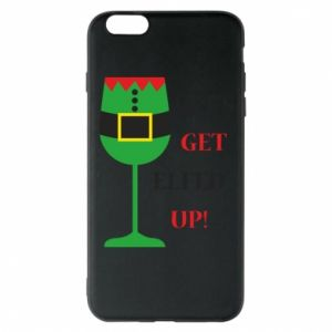 Phone case for iPhone 6 Plus/6S Plus Let's get elfed up!