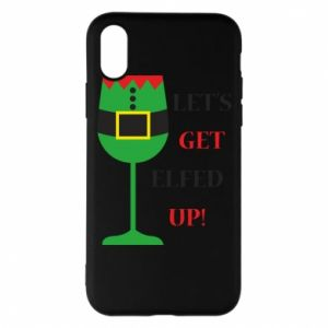 Phone case for iPhone X/Xs Let's get elfed up!