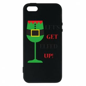 Phone case for iPhone 5/5S/SE Let's get elfed up!