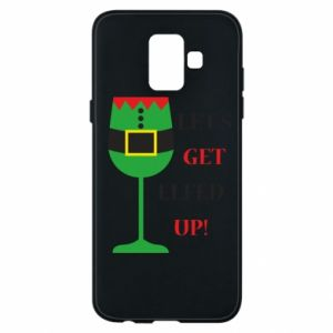 Phone case for Samsung A6 2018 Let's get elfed up!