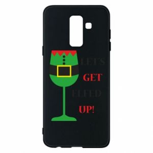 Phone case for Samsung A6+ 2018 Let's get elfed up!