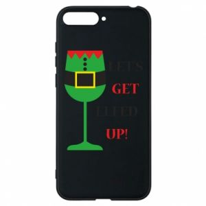 Phone case for Huawei Y6 2018 Let's get elfed up!