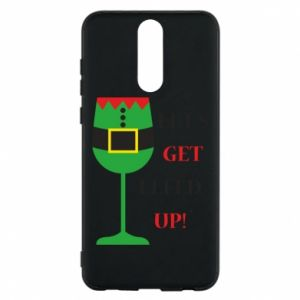 Phone case for Huawei Mate 10 Lite Let's get elfed up!