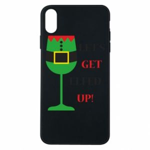 Phone case for iPhone Xs Max Let's get elfed up!