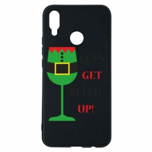 Phone case for Huawei P Smart Plus Let's get elfed up!