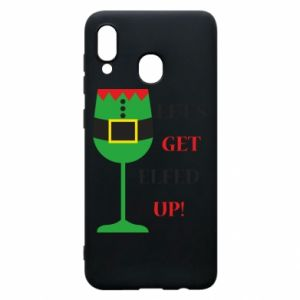 Phone case for Samsung A20 Let's get elfed up!