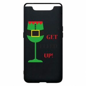 Phone case for Samsung A80 Let's get elfed up!