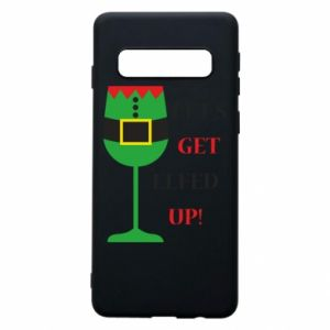 Phone case for Samsung S10 Let's get elfed up!