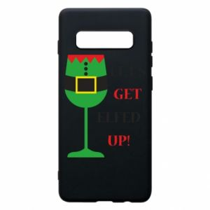 Phone case for Samsung S10+ Let's get elfed up!