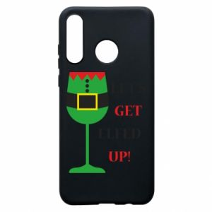 Phone case for Huawei P30 Lite Let's get elfed up!