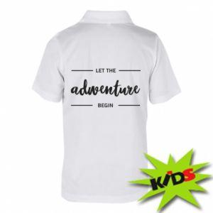 Dziecięca koszulka polo Let the adventure begin