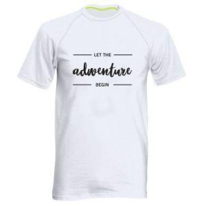 Męska koszulka sportowa Let the adventure begin