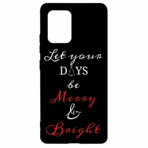 Samsung S10 Lite Case Let your days be merry and bright