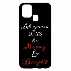 Samsung M31 Case Let your days be merry and bright