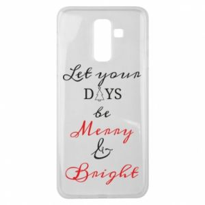 Samsung J8 2018 Case Let your days be merry and bright