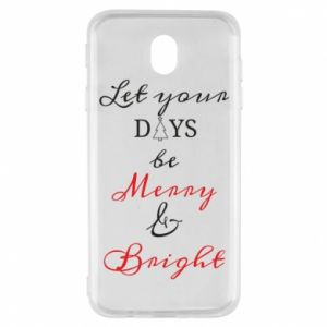 Samsung J7 2017 Case Let your days be merry and bright