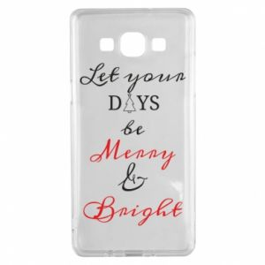 Samsung A5 2015 Case Let your days be merry and bright