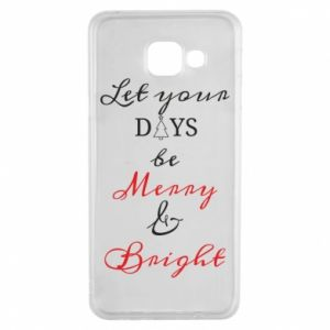 Samsung A3 2016 Case Let your days be merry and bright