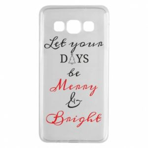 Samsung A3 2015 Case Let your days be merry and bright
